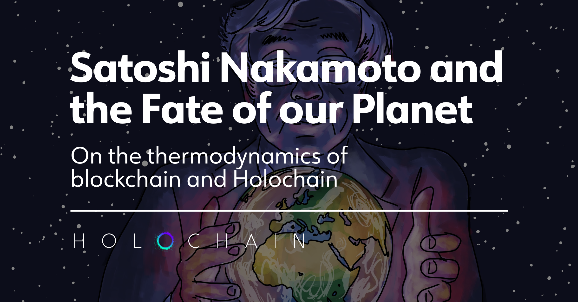 Satoshi Nakamoto and the Fate of our Planet
